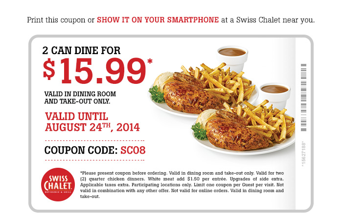 2 Can Dine for $15.99. Valid Until August 24th, 2014. Print this coupon.